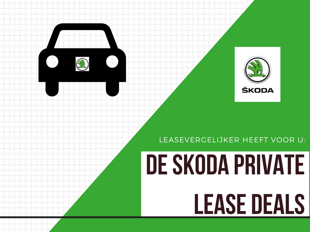 Skoda Private Lease Deals LeaseVergelijker
